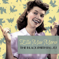 Ella Mae Morse - The Blacksmith Blues