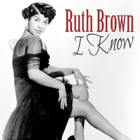 Ruth Brown - I Know