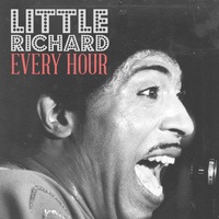 Little Richard - Every Hour