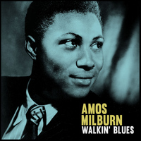 Amos Milburn - Walkin' Blues