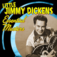 """Little"" Jimmy Dickens - Essential Masters"