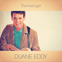 Duane Eddy - The Avenger