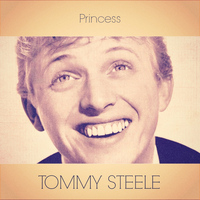 Tommy Steele - Princess