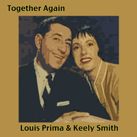 Louis Prima & Keely Smith - Together Again