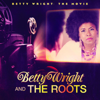 Betty Wright - Betty Wright: The Movie