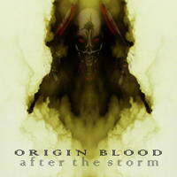 Origin Blood - After the Storm