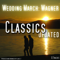 Wagner - Wedding March , Hochzeitsmarsch