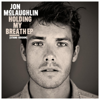 Jon McLaughlin - Holding My Breath EP - (String Version)