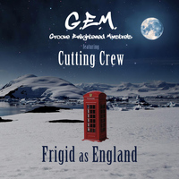 Cutting Crew - Frigid as England (feat. Cutting Crew)