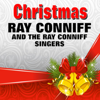 Ray Conniff and The Ray Conniff Singers - Christmas