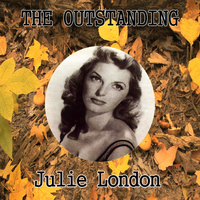 Julie London - The Outstanding Julie London