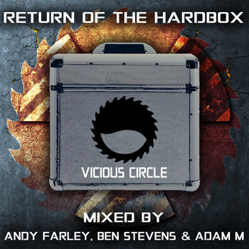 Various Artists - Return Of The Hardbox - Mixed by Andy Farley, Ben Stevens & Adam M
