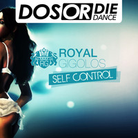 Royal Gigolos - Self Control