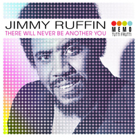 Jimmy Ruffin - There Will Never Be Another You