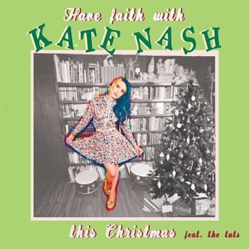 Kate Nash - Have Faith With Kate Nash This Christmas - EP (Explicit)