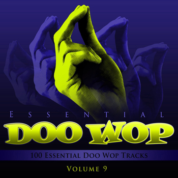 Various Artists - Essential Doo Wop, Vol. 9 (100 Essential Doo Wop Tracks)