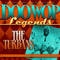 The Turbans - Doo Wop Legends - The Turbans