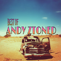 Andy Ztoned - Best of Andy Ztoned