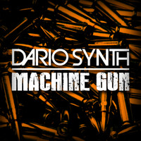 Dario Synth - Machine Gun