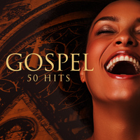 Various Artists - Gospel : 50 Hits