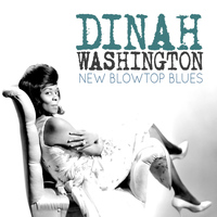 Dinah Washington - New Blowtop Blues