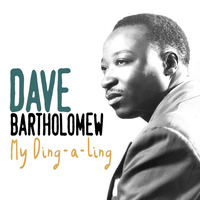 Dave Bartholomew - My Ding-a-Ling