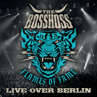 The BossHoss - Flames Of Fame (Live Over Berlin)