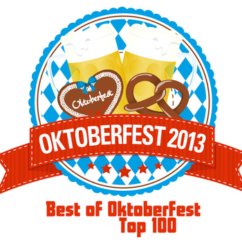 Various Artists - Oktoberfest 2013 - Best of Oktoberfest Top 100