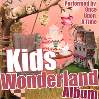 Once Upon A Time - Kids Wonderland Album