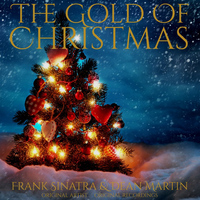Frank Sinatra & Dean Martin - The Gold of Christmas