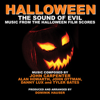 Dominik Hauser - Halloween: The Sound of Evil - Music from the Halloween Film Scores (Tribute)