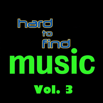 Various Artists - Hard to Find Music, Vol. 3