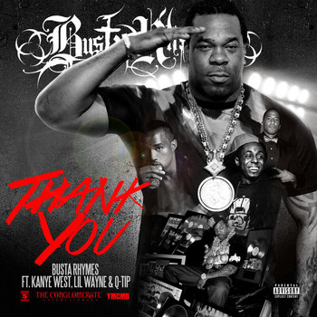 Busta Rhymes - Thank You (Explicit)
