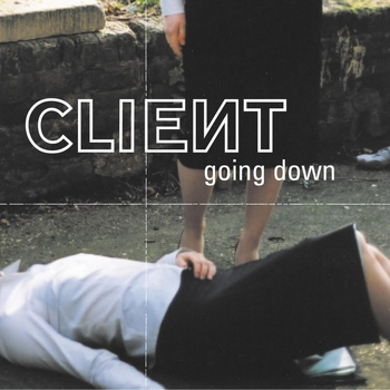 Client - Going Down
