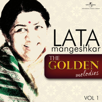 Lata Mangeshkar - The Golden Melodies, Vol. 1