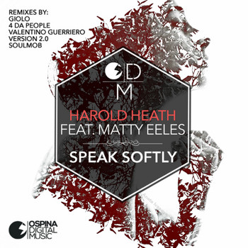 Harold Heath - Speak Softly