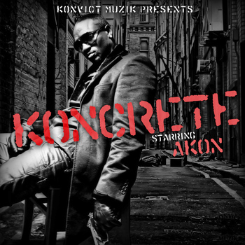 Akon - Koncrete Vol. 1 (Explicit)