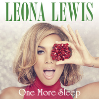Leona Lewis - One More Sleep (Remixes)