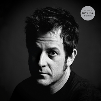 Various - The Songs of Tony Sly: A Tribute