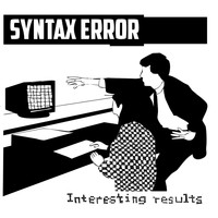 Syntax Error - Interesting Results