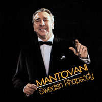 Mantovani - Swedish Rhapsody