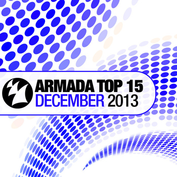 Various Artists - Armada Top 15 - December 2013