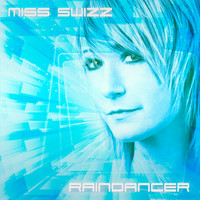 Miss Swizz - Raindancer