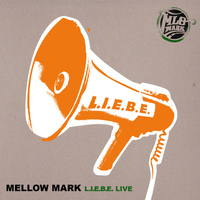 Mellow Mark - L.I.E.B.E.
