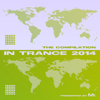 Matthew Kramer - In Trance 2014 - The Compilation by Matthew Kramer