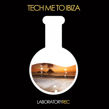 Various Artists - Tech Me to Ibiza
