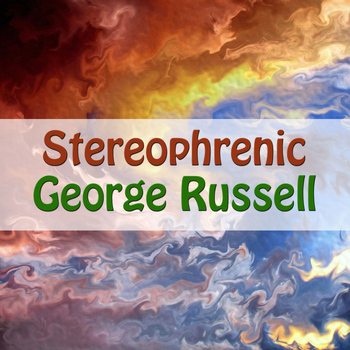 George Russell - Stereophrenic