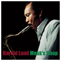Harold Land - Monk's Shop