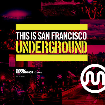 Various Artists - This Is San Francisco Underground
