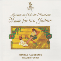 Konrad Ragossnig - Spanish & South American Music for Two Guitars